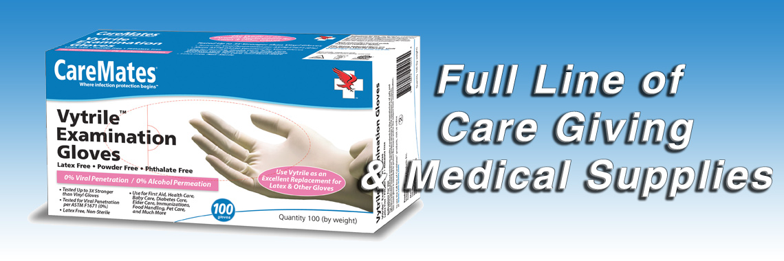 Full Line of Care Giving & Medical Supplies